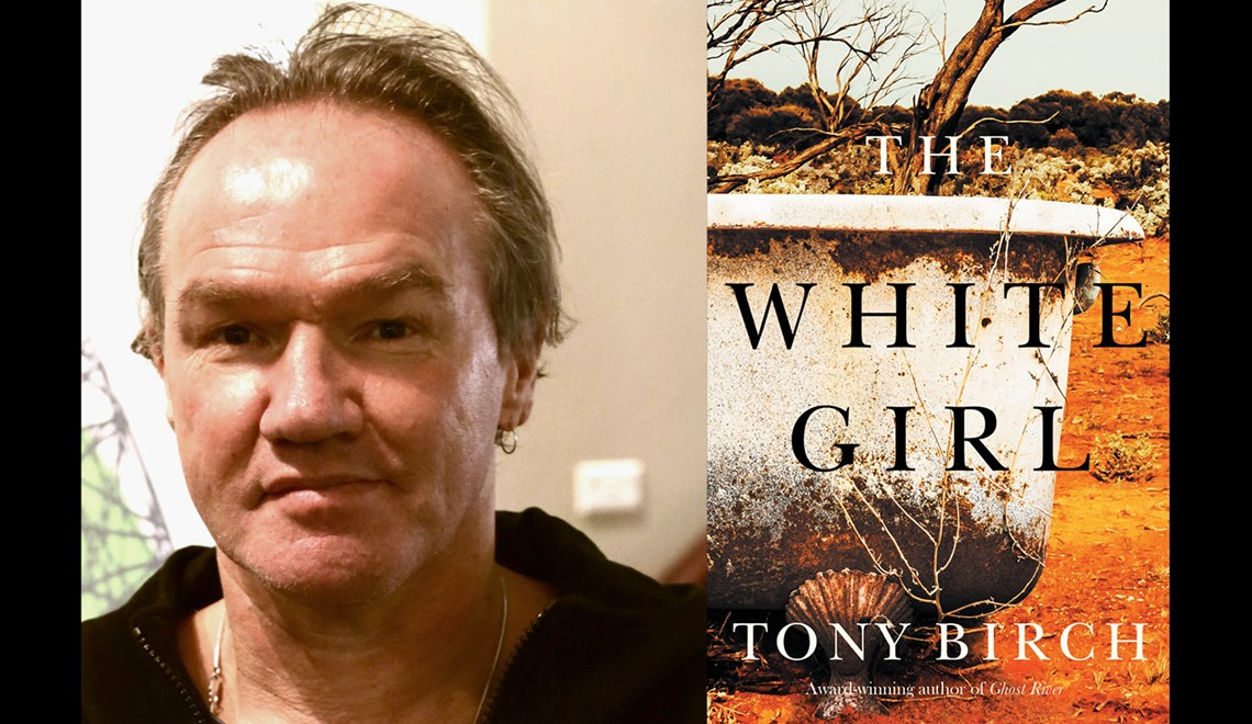 Tony Birch's headshot alongside the cover of his book The white girl